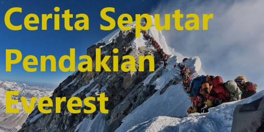 Cerita Seputar Pendakian Everest